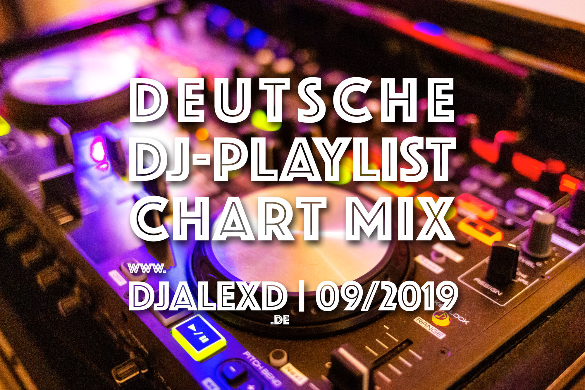 Deutsche DJ Playlist Chart Mix 9/2019